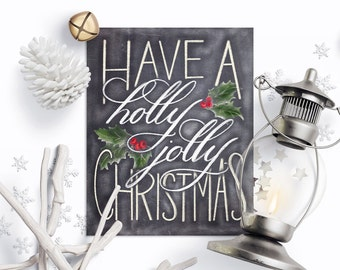 Have A Holly Jolly Christmas Printable Wall Art, Chalkboard Christmas Printable, Christmas Quotes, Christmas Holly, Christmas Mistletoe.