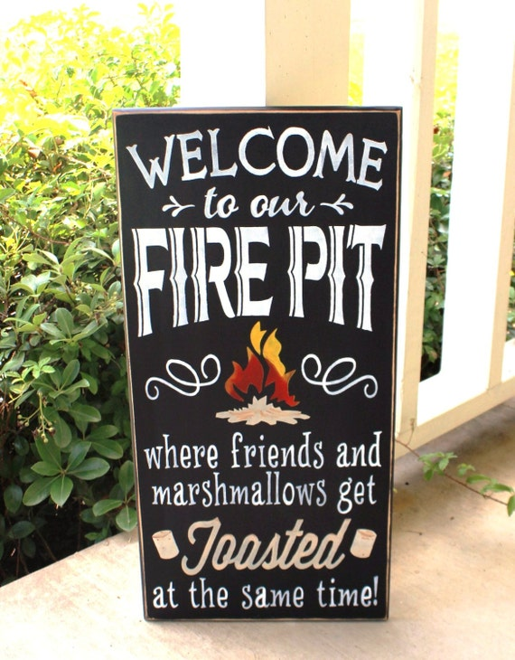 Welcome to our FIRE PIT sign - Large sign - 12 x 24  - Painted Wooden sign - Black Chalk Paint - Hand Painted - No Vinyl - Marshmallows