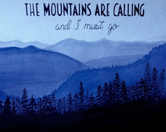 The Mountains Are Calling, original watercolor 8x10""