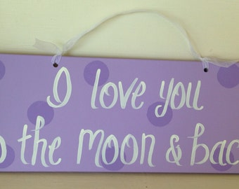 """16"""" I love you to the moon and back sign in purple"""