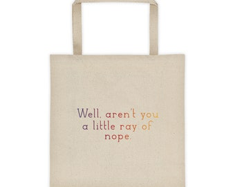 Little Ray of Nope Tote bag
