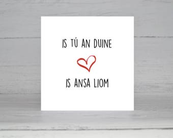 An duine is ansa liom, My Favourite, Irish Card, Cárta Gaeilge, Grá