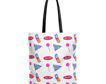 Clueless, As If, My Bad, Retro, 90S Baby, Tote Bag, reusable grocery bag, purse, throwback, reusable