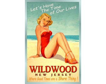 WILDWOOD -New Jersey - Ocean Beach Pin Up Poster - 3 sizes - Time of Our Lives New Retro Atlantic Shore Art Print 167