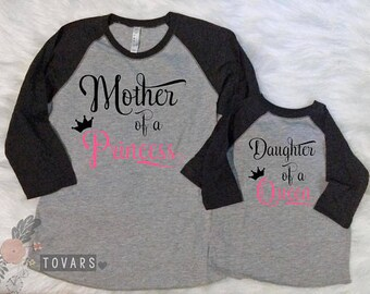 Matching Mommy and me outfits, Mother of a princess, daughter of a queen shirt, matching Baseball shirts, matching mother and daughter shirt