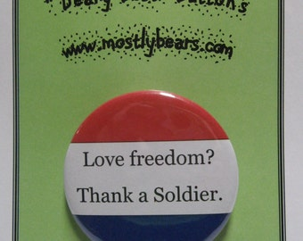 "2 1/4"" pinback button Thank A Soldier."