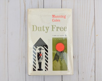 Duty Free - Manning Coles - Crime Club Selection - Rare Book - Mystery Book - First Edition - 1959 - Detective Book