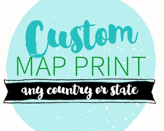 Personalized Map Any State or Country 8x10 Art Print. Wedding Map. Wedding Gift. Honeymoon Gift.