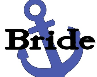 Nautical Bride, Maid Of Honor & Bridemaid With Anchor Vinyl Decal Sticker -Bachelorette Party -Bridesmaid Gift -Wine Glasses - Set or Single