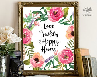 Love builds a happy home, bedroom decor, livingroom decor, floral office decor typography inspirational wall decor, Motivational Wall Art