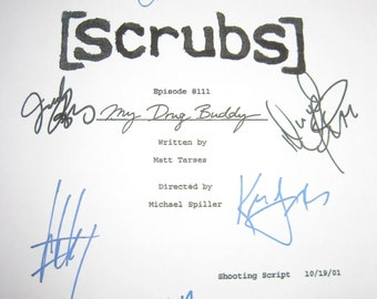 Scrubs Cast Signed TV Screenplay Script Drug Buddy Autograph Zach Braff Donald Faison Neil Flynn Sarah Chalke John C. McGinley Judy Reyes