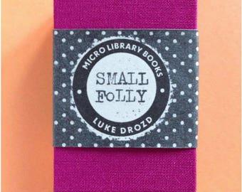 Small Folly by Luke Drozd