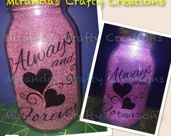 MaSoN jAr LiGhT - Always and Forever