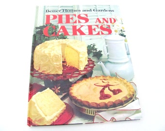 Vintage Cookbook, 1960's Better Homes and Gardens Pies and Cakes Cookbook, Vintage, 1960's Recipes, Dessert, Pie, Cake Recipes, Old Cookbook