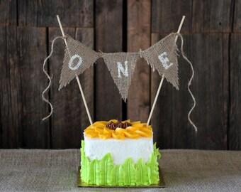 ONE   First Birthday   BURLAP CAKE Topper   Smash Cake   First Birthday Cake Topper   Rustic Cake Topper   Rustic Birthday Decorations