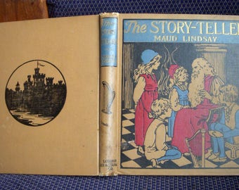 The Story-Teller, Maud Lindsay, Illustrations by Florence Liley Young, Bedtime Story Book, Vintage 1915 Childrens Book, Antique Stories