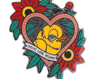 Chicks Love Vegans Lapel Pin - Vegan Enamel Pin Badge