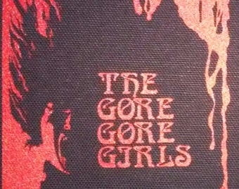 The Gore Gore Girls - PATCH canvas screen print HORROR / Cult - H.G. Lewis