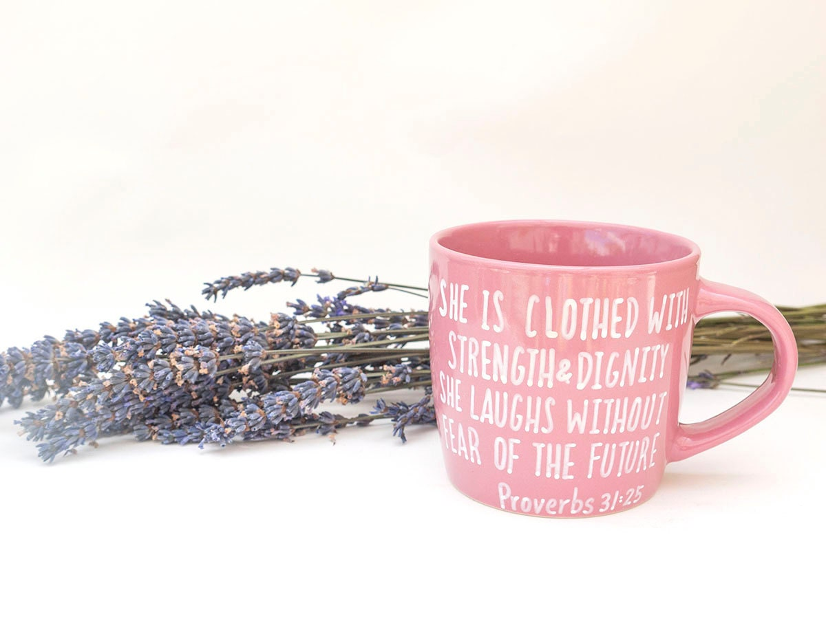 Proverbs 31:25 Mug / Bible Verse Mug / Scripture Mug for Women