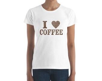 I Love Coffee | Women's Tee