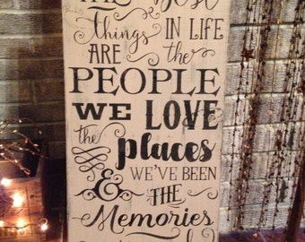 Primitive wooden distressed sign - the Best things in life