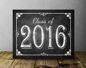Class of 2016 Reunion Printable Chalkboard Design, Class Reunion Decorations, Printable Chalkboard Sign, Party Decor, Reunion Decor, DIY