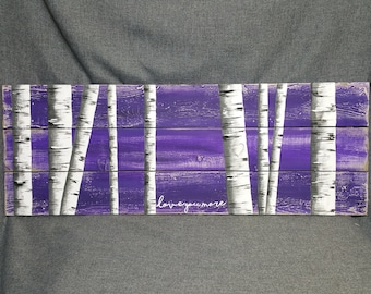 love you more, Purple artwork, white birch trees, love you more, carved heart tree, pallet wall art, shabby aged, headboard art, mantel art
