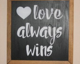 """Inspirational Wall Art, """"Love Always Wins"""", Wooden Inspirational Art, Hand Made Wall Art, ELWW0020"""