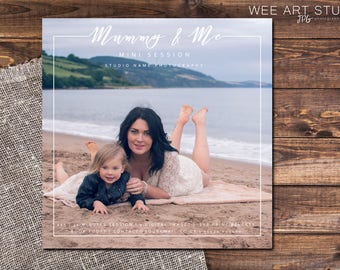 Mother's Day Mini Session Template for Photographers 5x5, Mummy and Me