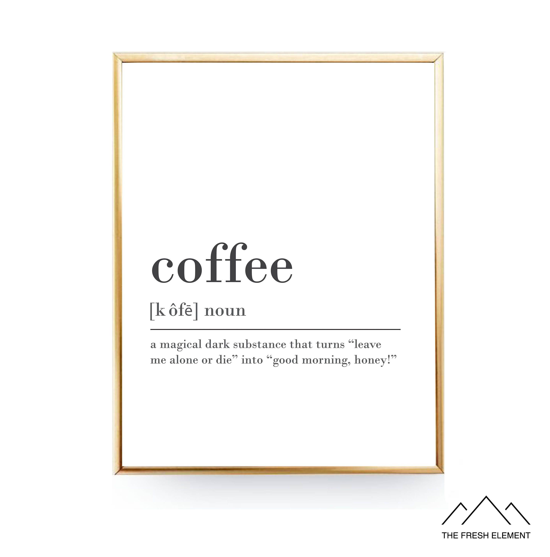 Coffee Definition Printable Wall Art Coffee Print Coffee