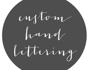 Your Quote - Custom Hand Lettered Wood Slice - Rustic Home Decor - Hand Painted Modern Calligraphy - Black and White - Hand Lettering