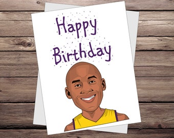 Kobe Bryant Birthday Card. Handmade and unique greeting cards illustration for Los Angeles Lakers.