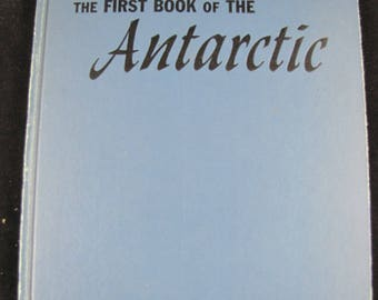 the First Book of The Antarctic, Hardback