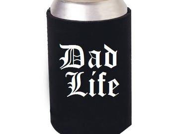 Dad Life Beer Can Cozie, Dad Life, Dad beer can cooler, Dad Beer Mug, Dad Glass, Dad Mug, Fathers Day, Father, Dad Coffee Mug, Dad life