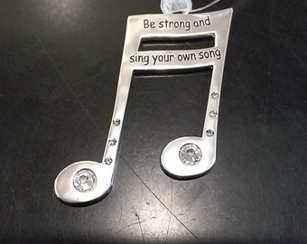 Be Strong and Sing Your Song-  Musical Note Ornament