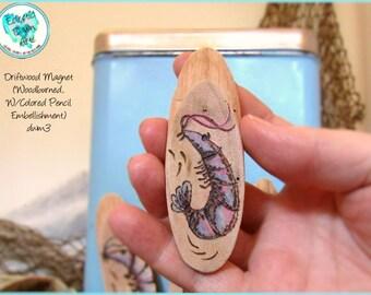 Dancing Shrimp Driftwood Magnet #DWM3