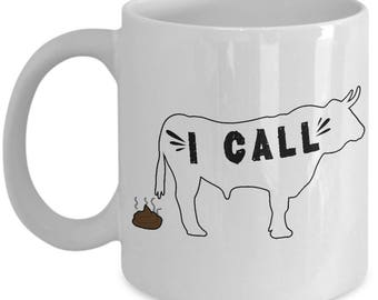 Funny Cow Mug - I Call Cow Poop - Animal Lover Home Office Coffee Cup Gift