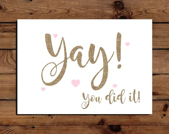 Yay You did it - Well Done, Congratulations Card A5