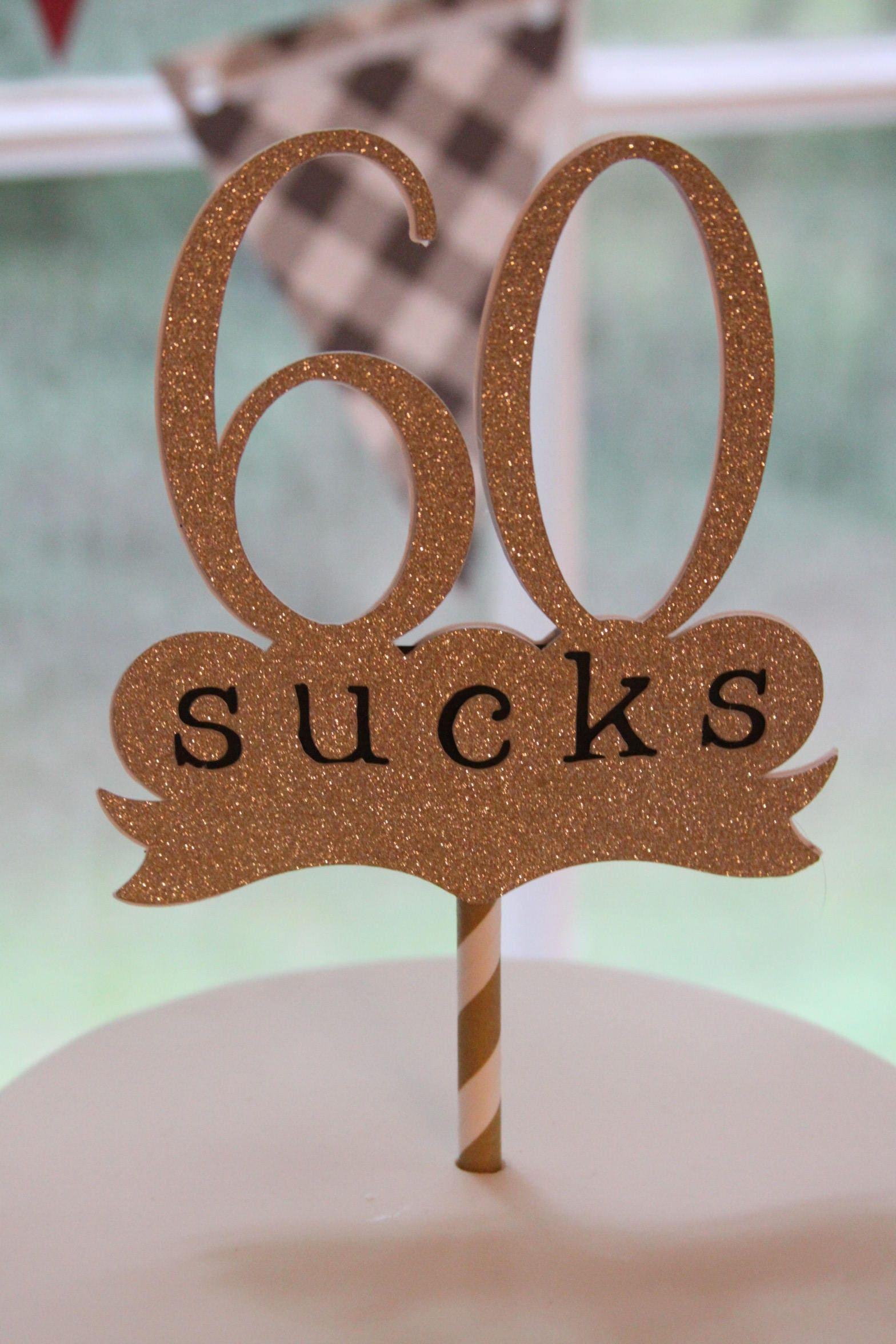 60 Sucks 60th Birthday Cake Topper Gold 60 Year Old Party