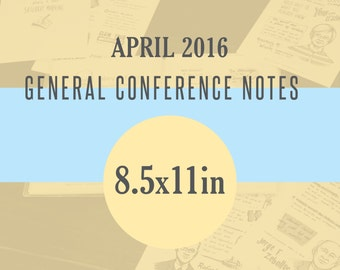 1 per page 8.5x11in General Conference Illustrated Notes - April 2016