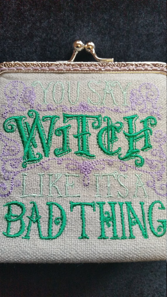 CP551. Coin purse with 'You say Witch..' design.