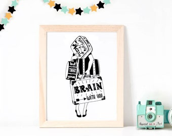 Poster ~ Follow your heart but take your brain with you ~ A3 Hand Printed ArtPrint ~ Black or neon pink ~ Great gift for young hearted women