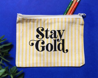 Stay Gold Pouch