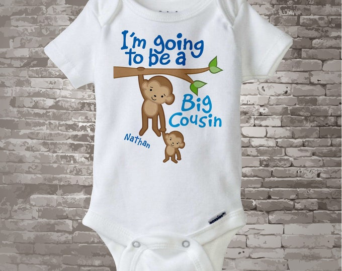 I'm Going to Be A Big Cousin Onesie, Big Cousin Tee Shirt, Personalized Big Cousin Shirt, Monkey Shirt with Unknown Gender Baby 03142012a