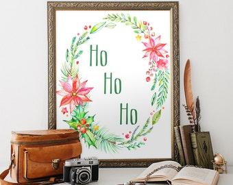 Christmas printable 8x10 Instant Download ho ho ho Merry Christmas Printable Art Christmas Decor Holiday Wall Art Christmas Decoration