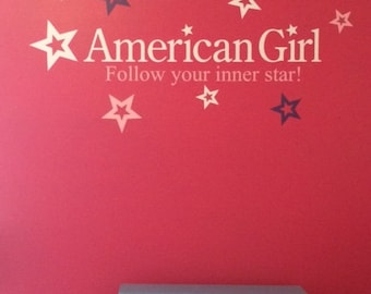 American Girl Follow your inner star Vinyl Wall Lettering Words Quotes Decals Art Custom