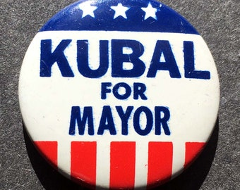 1970s Kubal for Mayor pinback Button