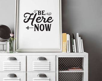 Be Here Now! - Mason Jennings Giclee Art Print, Free Shipping, inspirational art, gifts for mom, valentines, being present, in the moment