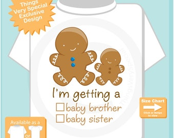"""Gender Reveal Gingerbread Big Brother with the words """"I'm Getting A, Baby Brother or Baby Sister"""" check the box - Announcement 12012015f"""