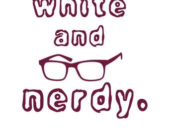 Car Decal - Weird Al White and Nerdy - Nerd Culture Laptop Vinyl  Sticker
